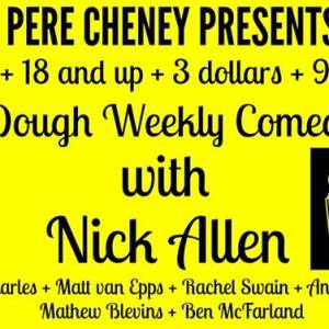 A Low Dough Weekly Comedy Show With Nick Allen