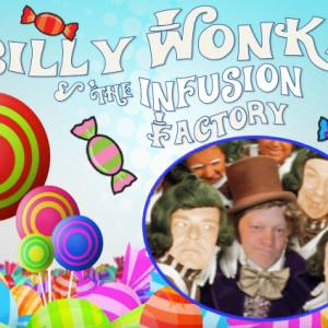 Billy Wonka & The Infusion Brewing Co.