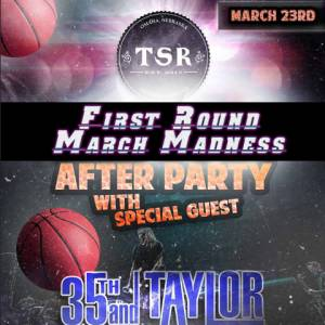 March Madness with 35th and Taylor!