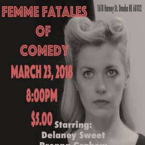 Femme Fatales of Comedy (Stand-Up)
