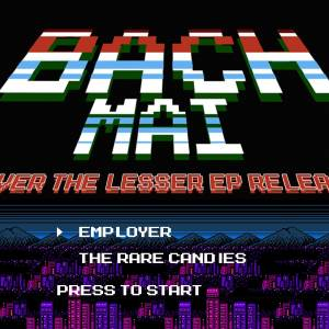 Bach Mai EP Release / Employer / Rare Candies