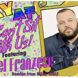 GAY AF: A Comedy Show (Featuring Daniel Franzese from Mean Girls)