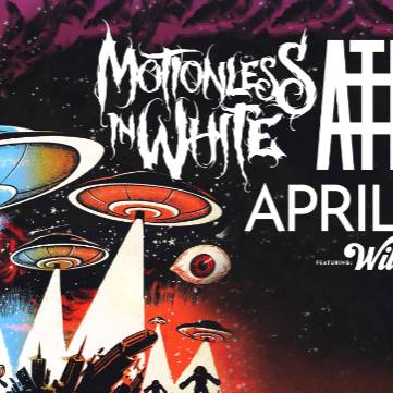 Motionless in White | Atreyu | WILSON