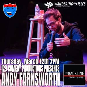 I29 Comedy Productions Presents: Andy Farnsworth